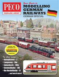 Your Guide to Modelling German Railways issue Your Guide to Modelling German Railways