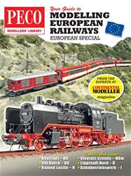 Your Guide to Modelling European Railways issue Your Guide to Modelling European Railways