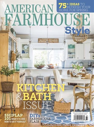American Farmhouse Style Magazine Spring 2018 Subscriptions Pocketmags