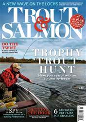 Trout & Salmon issue November 2018