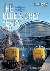 British Rail - The blue & grey years issue British Rail - The blue & grey years