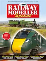 Railway Modeller Special 2019 issue Railway Modeller Special 2019