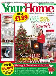 Your Home Magazine issue December 2018