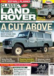 Classic Land Rover Magazine issue   December 2018