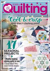 Love Patchwork & Quilting issue Issue 67