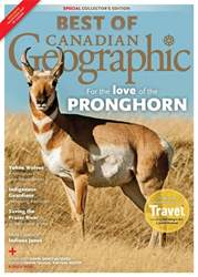 Best of Canadian Geographic 2018  issue Best of Canadian Geographic 2018