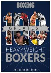 100 Greatest Heavyweight Boxers issue 100 Greatest Heavyweight Boxers