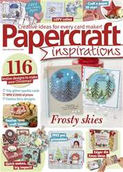 Papercraft Inspirations issue Christmas 2018