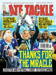 Late Tackle Football Magazine issue Nov/Dec 2018