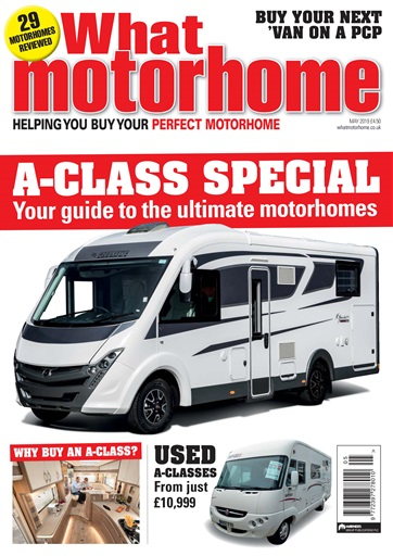 0aa8389e99 What Motorhome magazine - A-class special – May 2019 Subscriptions ...