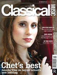 Classical Music 25 February 2012 issue Classical Music 25 February 2012