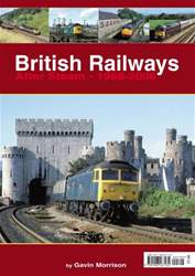 British Railways After Steam... issue British Railways After Steam...