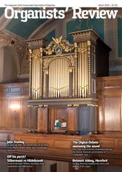 Organists' Review March 2012 issue Organists' Review March 2012