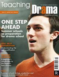Teaching Drama Summer 1 issue Teaching Drama Summer 1