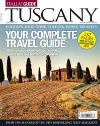 Italia Guide Tuscany 2012 issue Italia Guide Tuscany 2012