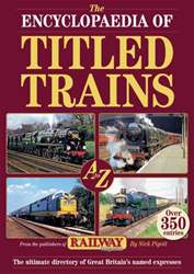 Encyclopaedia of Titled Trains issue Encyclopaedia of Titled Trains