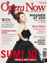 Opera Now May 2012 issue Opera Now May 2012