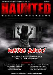 Haunted Digital Magazine Issue 1 issue Haunted Digital Magazine Issue 1