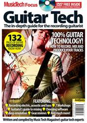 MusicTech Focus : Guitar Tech V1 issue MusicTech Focus : Guitar Tech V1