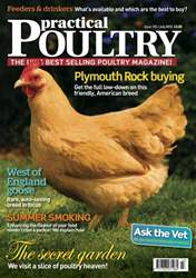 Practical Poultry July 2012 issue Practical Poultry July 2012