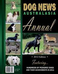 2012 Dog News Australasia ANNUAL issue 2012 Dog News Australasia ANNUAL