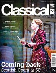 Classical Music 16 June 2012 issue Classical Music 16 June 2012