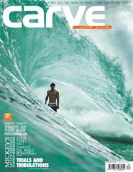 Carve Surfing Magazine Issue 134 issue Carve Surfing Magazine Issue 134