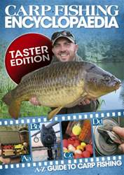 Carp Fishing Encyclopaedia FREE issue Carp Fishing Encyclopaedia FREE