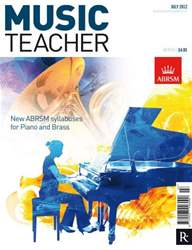 Music Teacher July 2012 issue Music Teacher July 2012