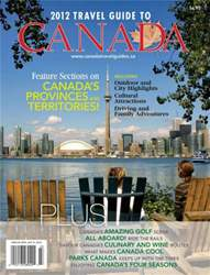 2012 Travel Guide To Canada issue 2012 Travel Guide To Canada