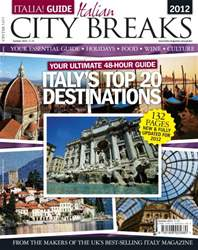 Italia - City Breaks 2012 issue Italia - City Breaks 2012