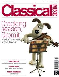Classical Music 14th July 2012 issue Classical Music 14th July 2012