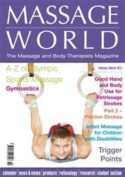 Massage World Feb-Mar 2012 issue Massage World Feb-Mar 2012