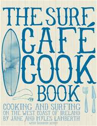 The surf Cafe Cookbook issue The surf Cafe Cookbook