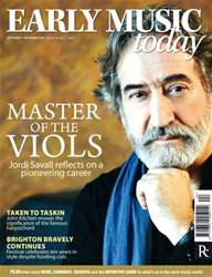 Early Music Today Sep-Nov 2012 issue Early Music Today Sep-Nov 2012