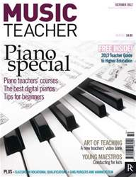 Music Teacher October 2012 issue Music Teacher October 2012