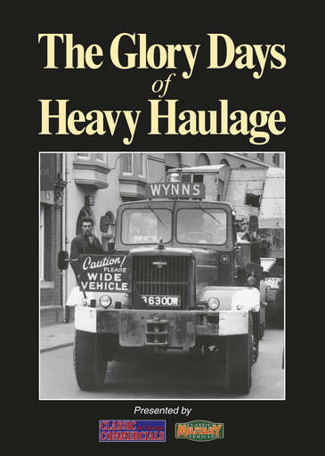 The Glory Days of Heavy Haulage Preview