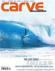 Carve Surfing Magazine Issue 138 issue Carve Surfing Magazine Issue 138