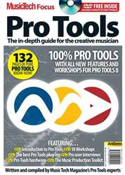 Music Tech Focus - Pro Tools issue Music Tech Focus - Pro Tools