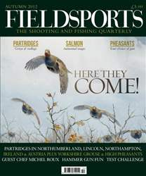 Fieldsports Mag Autumn 2012 issue Fieldsports Mag Autumn 2012