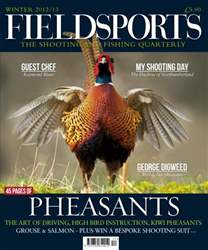 Fieldsports Mag Winter 2012  issue Fieldsports Mag Winter 2012