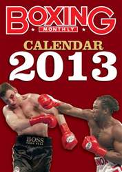 Boxing Monthly 2013 Calendar issue Boxing Monthly 2013 Calendar