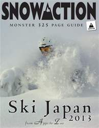 Ski & Snowboard Japan 2013 issue Ski & Snowboard Japan 2013