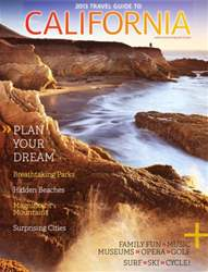 2013 Travel Guide to California issue 2013 Travel Guide to California