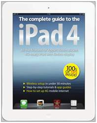 The Complete Guide to the iPad 4 issue The Complete Guide to the iPad 4