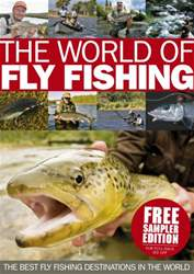 The World Of Fly Fishing Taster issue The World Of Fly Fishing Taster