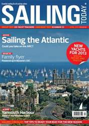 Sailing Today April 2013 issue Sailing Today April 2013