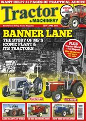 Tractor & Machinery April 2013 issue Tractor & Machinery April 2013