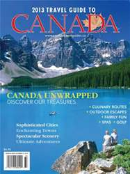 2013 Travel Guide To Canada issue 2013 Travel Guide To Canada