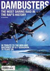 Dambusters - the most daring raid in the RAFs history issue Dambusters - the most daring raid in the RAFs history